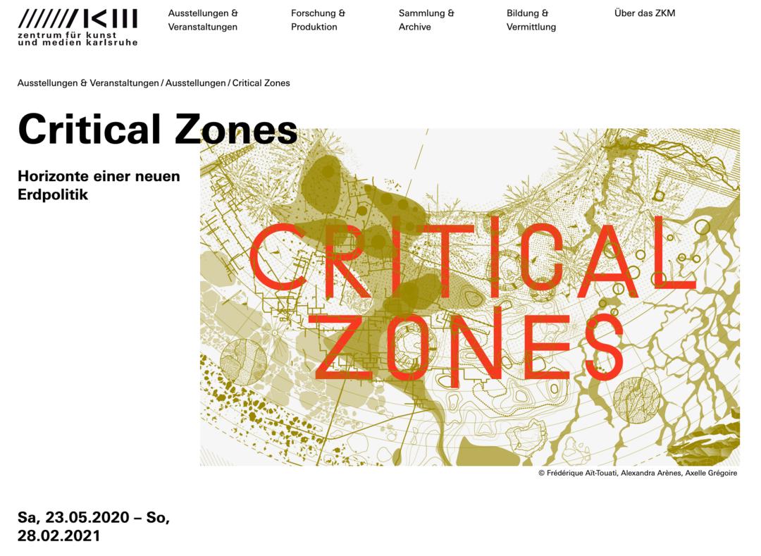 Screenshot of the ZKM Website (https://zkm.de/de/ausstellung/2020/05/critical-zones), 11 June 2020.